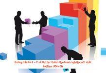 Hướng dẫn từ A - Z về thủ tục thành lập doanh nghiệp mới nhất