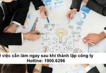 9 việc cần làm ngay sau khi thành lập công ty