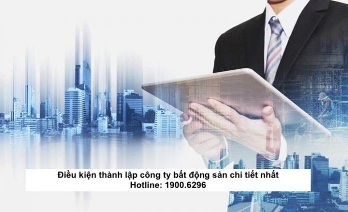 Điều kiện thành lập công ty bất động sản chi tiết nhất