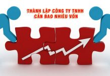Thành lập công ty TNHH cần bao nhiêu vốn điều lệ